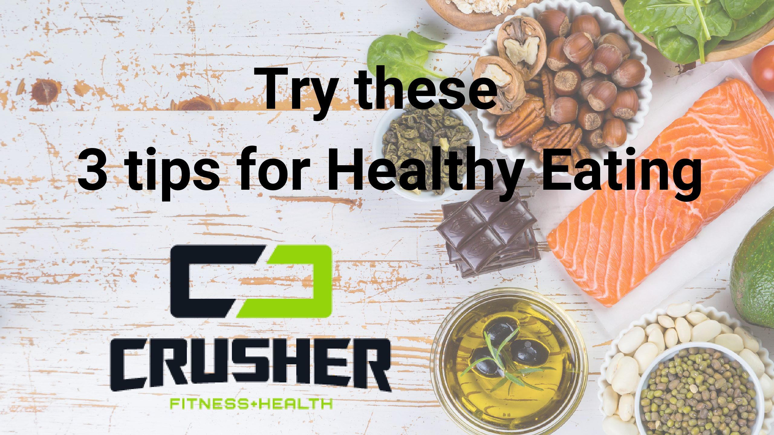The Top 3 Hacks For Healthy Eating